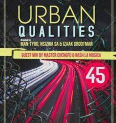 Master Cheng Fu – Urban Qualities 45 Guest Mix