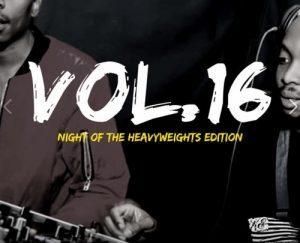 N'kay & Nim – Kota Embassy Vol.16 Mix (Night Of The Heavyweights Edition)