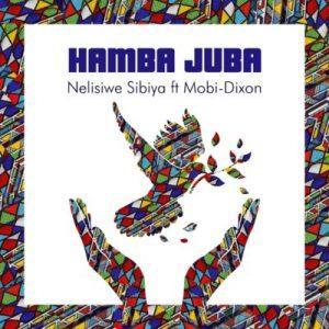 Nelisiwe Sibiya – Hamba Juba Ft. Mobi Dixon