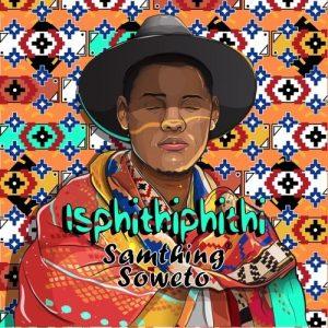 Samthing Soweto – Umuhle Uyasabeka