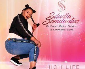 Sdludla Somdantso – High Life (Afro Tech Club Mix) Ft. Drumetic Boys & OSKIDO