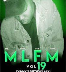 Sjavas Da Deejay – My Love For Music Vol.19 (Vinny's Birthday Mix)