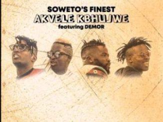 Soweto's Finest – Akvele Kbhujwe
