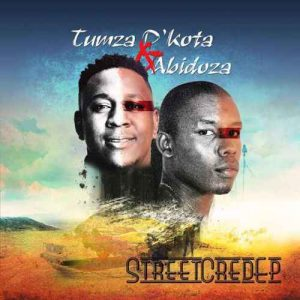 Tumza D'kota & Abidoza – Street Cred(Original Mix) Mp3 Download