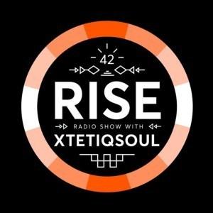 XtetiQsoul – RISE Radio Show Vol. 42