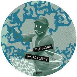 Zito Mowa – Weird Flexes