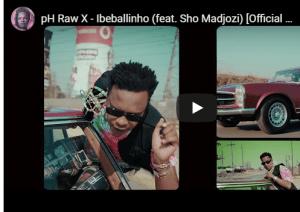 pH Raw X – Ibeballinho Ft. Sho Madjozi