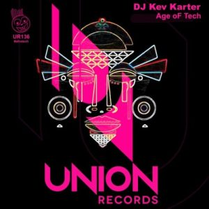 DJ Kev Karter – Age of Tech