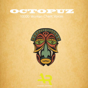 DJ Octopuz – 10000 Woman Chant Voices (Original Mix)