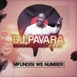 DJ Pavara Ft. Fako – Mfundisi We Number