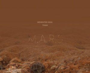 Demented Soul & TMAN – M.A.R.S (Imp5 AfroTech Mix)