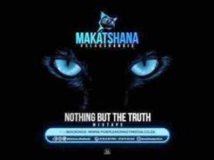 Makatshana (BlaqShandis) – Nothing But The Truth