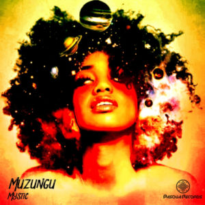 Muzungu – Mystic (Original Mix)