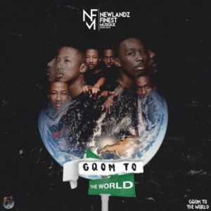 Newlandz Finest – Gqom to the World