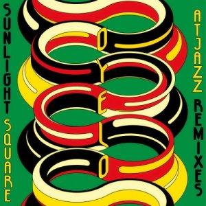Sunlightsquare – Oyelo (The Atjazz Remixes)