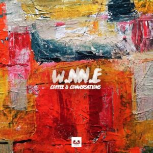 W.NN.E – Coffee And Conversations