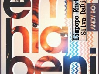 Andy Boi – Emhlabeni (Limpopo Rhythm & Silva Dadj Remix)