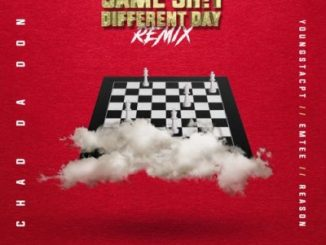 Chad Da Don – Same Shit Different Day (Remix) Ft. Emtee, YoungstaCPT & Reason