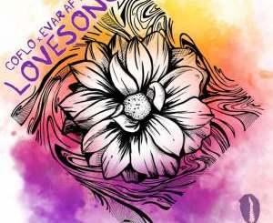 Coflo, Evar After – Lovesong (Original Mix)