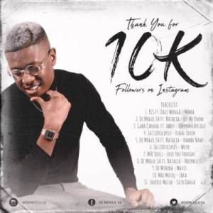 De Mogul SA – ThankYoufor10Kfollowers Amapiano Mix