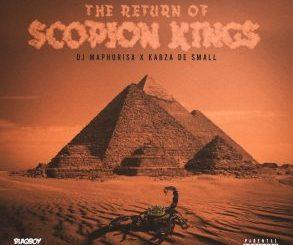 Kabza De Small x Dj Maphorisa – The Return Of Scorpion Kings (Cover Artwork + Tracklist)