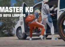 Master KG – Di Boya Limpopo (Video) ft. Zanda Zakuza & Makhadzi