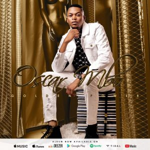 Oscar Mbo – Golden Power