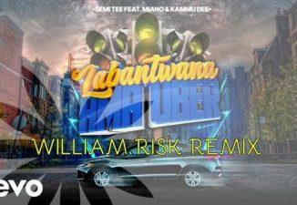 Semi Tee, Miano, Kammu Dee – Labantwana Ama Uber (William Risk Remix)