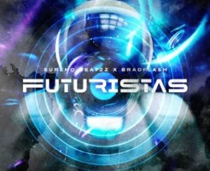 Sureno Beatzz & BradFlash – Futuristas (Original Mix)