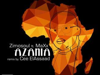 Zimosoul, Maxx, Cee ElAssaad – Azania (Cee ElAssaad Organ Remix)