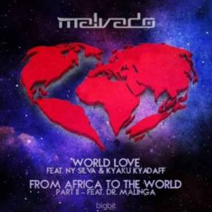 DJ Malvado – From Africa To The World (Pt. 2) Ft. Dr. Malinga