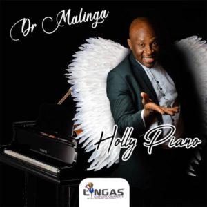 Dr Malinga – Holly Piano (Mix)