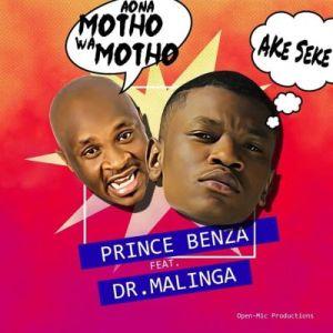 Prince Benza – Ake Seke (Aona motho wa motho) Ft. Dr Malinga