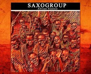 SaxoGroup – African Essence (Original Mix)