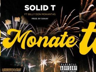 Solid T – Monate (Amapiano) Ft. Billy Don Mokantas