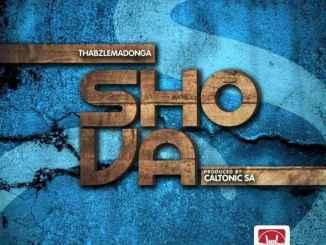 Thabz le Madonga – Shova (Prod. By Caltonic SA)