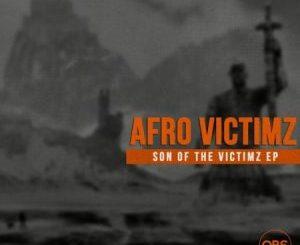 Afro Victimz & Vida-soul – Son Of The Victimz
