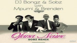 DJ Bongz & Sobz Ft. Mpumi & Brenden – Ofana Nawe (Sobz Remix)
