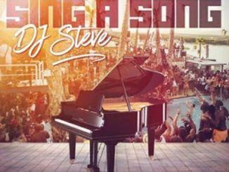DJ Steve – Sing a Song (Remix)