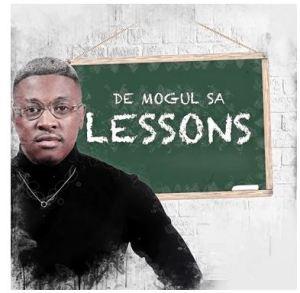 De Mogul SA – Unomuntu Ft. Professor & Tendee Jay