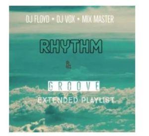 Dj Floyd & Dj Vocks – Rhythm Ft. Beekay