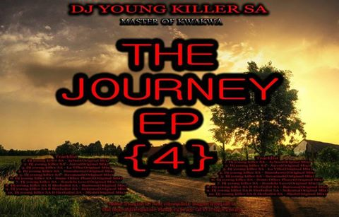 Dj young killer SA – The Journey 4