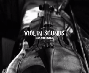 Mac World – Violin Sounds