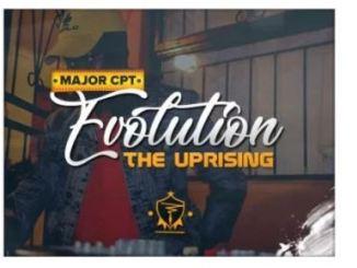 Major CPT – Evolution (The Uprising)