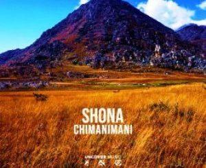 Shona SA – Chimanimani (Original Mix)
