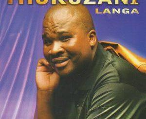 Thokozani Langa – Lishonil'ilanga