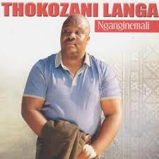 Thokozani Langa – Nganginemali