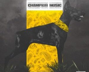25K, Maglera Doe Boy & DJ Sliqe – Champion Music