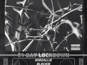 808 Sallie – Lockdown Ft. Blxckie & Lucasraps