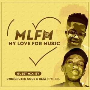 Biza & Undisputed Soul – My Love For Music Vol. 23 (Guest Mix)